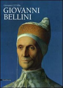 Giovanni Bellini. Monografia. Ediz. illustrata - Giovanni Carlo Federico Villa - copertina