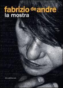 Fabrizio De André. La mostra. Catalogo della mostra (Genova, 31 dicembre 2008-3 maggio 2009) - copertina