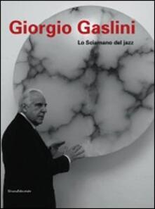 Voluntariadobaleares2014.es Giorgio Gaslini. Lo sciamano del jazz Image