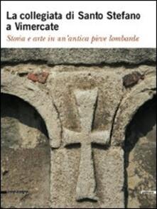 Lpgcsostenible.es La collegiata di Santo Stefano a Vimercate. Storia e arte in un'antica pieve lombarda Image