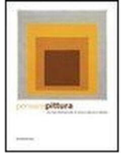 Pensare pittura. Una linea internazionale di ricerca negli anni settanta. Catalogo della mostra (Genova, 17 aprile-11 ottobre 2009). Ediz. italiana e inglese
