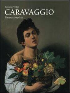 Libro Caravaggio. L'opera completa Rossella Vodret Adamo