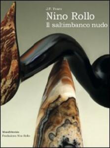 Nino Rollo. Il saltimbanco nudo