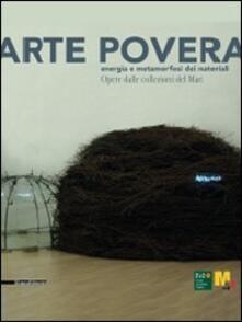 Arte povera. Energia e metamorfosi dei materiali. Opere dalle collezioni del Mart. Catalogo della mostra (Varese, 17 dicembre-28 marzo 2010) - copertina