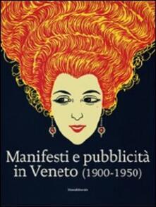 Secchiarapita.it Manifesti e pubblicità in Veneto (1900-1950) Image