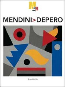 Foto Cover di Mendini Depero. Catalogo della mostra (Rovereto, 8 maggio-17 ottobre 2010), Libro di  edito da Silvana