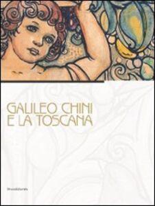 Libro Galileo Chini e la Toscana. Catalogo della mostra (Viareggio, 10 luglio-5 dicembre 2010)