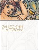 Galileo Chini e la Toscana. Catalogo della mostra (Viareggio, 10 luglio-5 dicembre 2010)