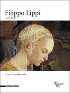 Filippo Lippi. La Natività. Catalogo della mostra (Milano, 16 novembre 2010-30gennaio 2011)