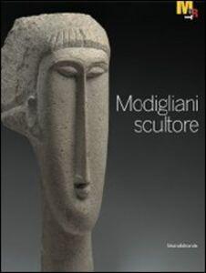 Foto Cover di Modigliani scultore. Catalogo della mostra (Rovereto, 18 dicembre 2010-27 marzo 2011), Libro di  edito da Silvana