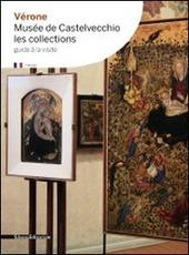 Vérone. Musée de Castelvecchio. Les collections