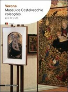 Libro Verona. Museu de Castelvecchio. Colecções