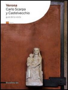 Verona. Carlo Scarpa e Castelvecchio. Ediz. portoghese
