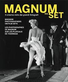 Magnum sul set. Il cinema visto dai grandi fotografi. Catalogo della mostra (Torino, 26 maggio-25 settembre 2011). Con DVD. Ediz. italiana, inglese e francese - copertina