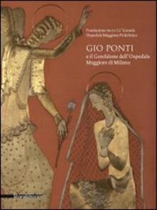Gio Ponti e il Gonfalone dell'Ospedale Maggiore di Milano - copertina