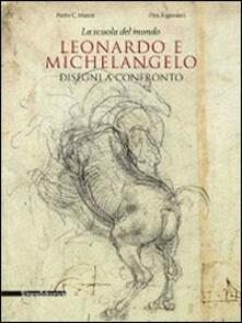 La scuola del mondo. Leonardo e Michelangelo. Disegni a confronto. Catalogo della mostra (Firenze, 20 aprile-1 agosto 2011).pdf