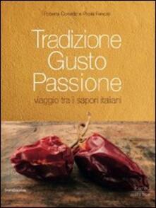 Rallydeicolliscaligeri.it Tradizione gusto passione. Viaggio tra i sapori italiani. Vol. 2: Sud Italia e isole. Image