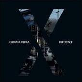 Gionata Xerra. Interface. Catalogo della mostra (Milano, 15 settembre-2 ottobre 2011). Ediz. italiana e inglese