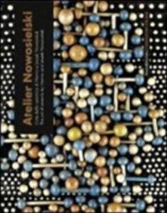 Libro Atelier Nowosielski. L'arte della ceramica di Hanna e Leszek Nowosielski. Catalogo della mostra (Milano, 15 settembre-8 ottobre 2011). Ediz. italiana e inglese