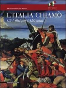 Steamcon.it L' Italia chiamò. Gli Uffizi per i 150 anni. Catalogo della mostra (Firenze, 12 novembre 2011-15 gennaio 2012) Image