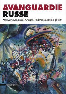 Avanguardie russe. Malevich, Kandinskij, Chagall, Rodchenko, Tatlin e gli altri. Catalogo della mostra (Roma, 5 aprile-2 settembre 2012). Ediz. illustrata - copertina