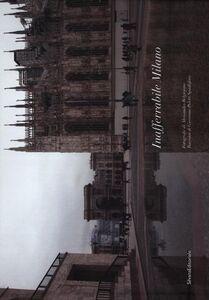 Foto Cover di Inafferabile Milano. Ediz. italiana e francese, Libro di Giovanna Spadafora Poletti,Alessandro Belgiojoso, edito da Silvana