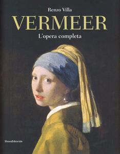 Jan Vermeer. L'opera completa
