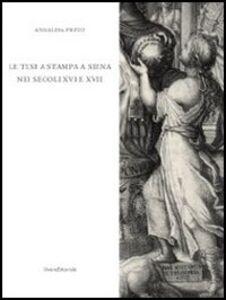 La tesi a stampa a Siena nei secoli XVI e XVII. Catalogo degli opuscoli della Biblioteca comunale degli Intronati