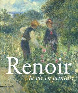 Libro Renoir. La vie en peinture. Catalogo della mostra (Pavia, 15 settembre- 16 dicembre 2012)