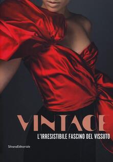 Antondemarirreguera.es Vintage. L'irresistibile fascino del vissuto. Catalogo della mostra (Prato, 8 dicembre 2012-30 maggio 2013) Image