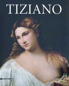 Tiziano. Catalogo della mostra (Roma, 5 marzo-16 giugno 2013)