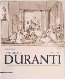 Fortunato Duranti 1787-1863. Disegni dalle collezioni pubbliche e private della provincia di Fermo.pdf
