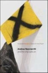 Andrea Nacciarriti and the ship sails on. Catalogo della mostra (Pesaro, 17 febbraio-7 aprile 2013). Ediz. italiana e inglese