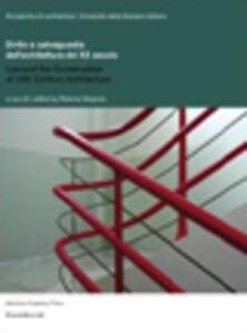 Libro Diritto e salvaguardia dell'architettura del XX secolo. Ediz. italiana, tedesca, inglese e francese