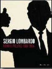 Sergio Lombardo. Uomini politici 1961-1964