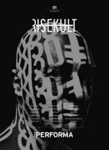 Winniearcher.com Risekult. Ediz. italiana e inglese. Vol. 1: Performa. Image