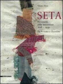 Winniearcher.com Seta. Il dizionario delle mezzetinte 1628-1938. Da Avinato a Zizzolino Image