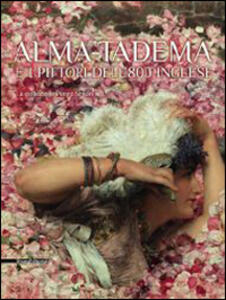 Alma-Tadema e i pittori dell'800 inglese. La collezione Pérez Simón