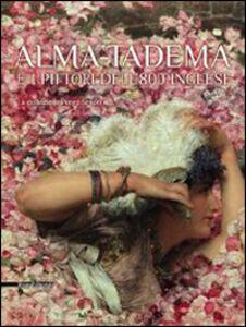 Libro Alma-Tadema e i pittori dell'800 inglese. La collezione Pérez Simón