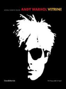 Fondazionesergioperlamusica.it Andy Warhol. Vetrine. Catalogo della mostra (Napoli, 18 aprile-20 luglio 2014) Image