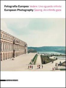 Fotografia europea 2014. Vedere. Uno sguardo infinito. Ediz. italiana e inglese - copertina