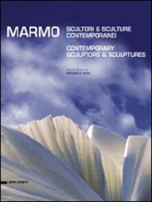 Ristorantezintonio.it Marmo. Scultori e sculture contemporanei. Ediz. italiana e inglese Image