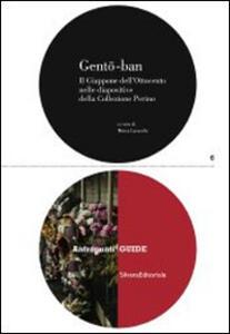 Gento-ban. Il Giappone dell'Ottocento nelle diapositive colorate della Collezione Perino. Catalogo della mostra (Lugano, 18 luglio-12 ottobre 2014)