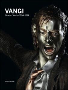 Libro Giuliano Vangi. Opere 1994-2014. Catalogo della mostra (Roma, 19 ottobre 2014-18 gennaio 2015). Ediz. italiana e inglese