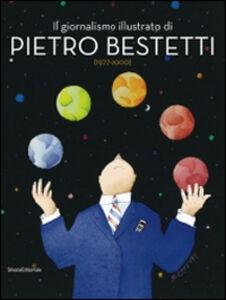 Libro Il giornalismo illustrato di Pietro Bestetti