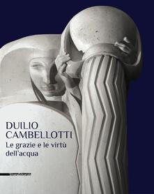 Lascalashepard.it Duilio Cambellotti. Le grazie e le virtù dell'acqua. Catalogo della mostra (Bari, 27 febbraio-14 giugno 2015) Image