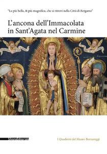 L' ancona dell'Immacolata in Sant'Agata nel Carmine