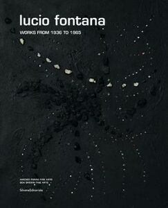 Libro Lucio Fontana works from 1936 to 1965