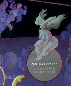 Libro Patrizia Comand. La nave dei folli-The ship of fools