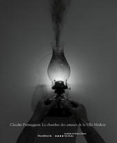 Claudio Parmiggiani. La chambre des amours de la villa Médicis. Ediz. italiana, francese e inglese